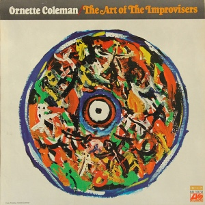 Art of the Improvisers - Ornette